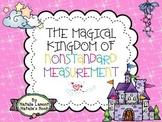 The Magical Kingdom of Nonstandard Measurement - 10 Math Centers