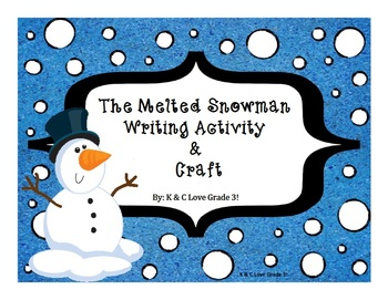 The Melted Snowman {Writing Activity & Craft}