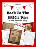The Middle Ages: A Time Travel Unit Study