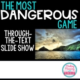 """Most Dangerous Game"" Through the Text Powerpoint"