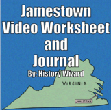 Jamestown Video Worksheet and Journal (Great Lesson Plan)