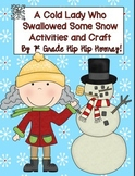 The Old Lady Who Swallowed Some Snow...Literacy Activities
