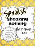 The Preterite Tense Spanish Speaking Activity