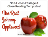 The Real Johnny Appleseed - Close Reading Passage and Templates