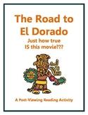 The Road to El Dorado - How true IS this movie? A Post-Vie