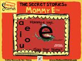 SECRET STORIES® Mommy E™