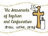 The Sacraments of Baptism and Confirmation: Draw, Write, Pray!