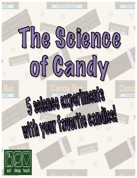 The Science of Candy
