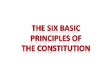 The Six Basic Principles of The United States Constitution