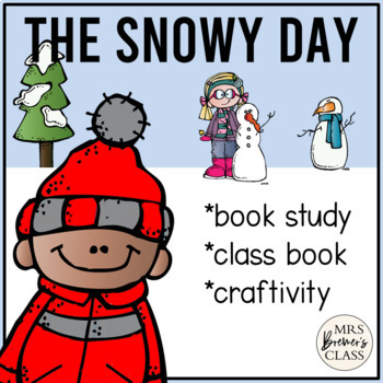 The Snowy Day {a very mini book study}