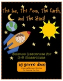 The Sun, The Moon, The Earth, and The Stars Science Resource Unit