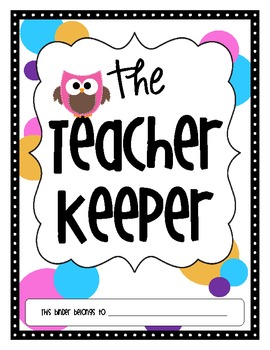 The Teacher Keeper {Organizational Binder with Owls}