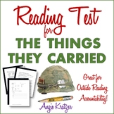 The Things They Carried Reading Test {EDITABLE}