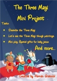 The Three Magi Project (task sheets and a mini play)