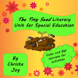The Tiny Seed Literacy Unit for Special Education