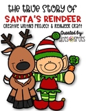 The True Story of Santa's Reindeer