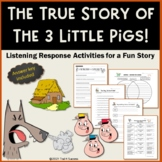 The True Story of the Three Little Pigs Common Core Listening