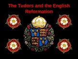 The Tudors and the English Reformation