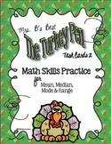 The Turkey Pen Task Cards -  Math Skills:  Mean, Median, M