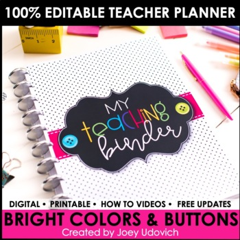 Editable Teacher Binder: Bright Colors and Buttons Theme {FREE UPDATES}