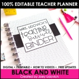 Editable Teacher Binder: COMPLETELY Black and White Theme