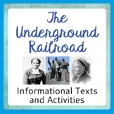 The Underground Railroad - 3 Informational Texts, 8 Activities
