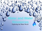 The Water Cycle and Water Resources