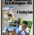 The Watsons Go to Birmingham--1963  Novel Study Teaching Guide
