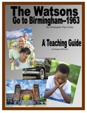 The Watsons Go to Birmingham--1963  Novel Study Teaching Guide