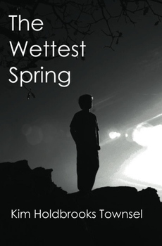 The Wettest Spring