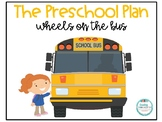 The Wheels on the Bus- Preschool Pack