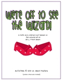 The Wizard of Oz Literacy and Math Unit