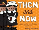 Then and Now {a Thanksgiving social studies unit}