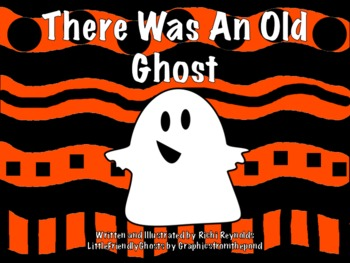 There Was an Old Ghost: A Halloween Literacy Unit