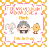 There Was an Old Lady Who Swallowed a Chick! {Mini Unit}