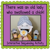 There was an Old Lady Who Swallowed a Chick! (Sequencing A