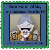 There was an Old Lady Who Swallowed Some Books! (Sequencin
