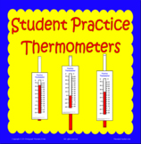 Thermometers for Student Practice
