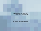 Thesis Statements Writing Activity