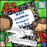 Third Grade Math Journal Prompts:  Back to School Theme (C