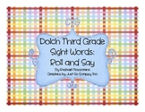 Third Grade Sight Word: Roll and Say