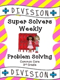 Third Grade Weekly Division Problem Solving: Common Core