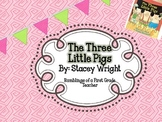 Three Little Pigs and More!