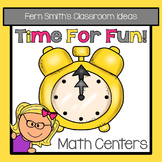 Time For Fun!  All Things Time! Three Time Math Centers