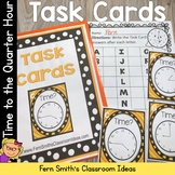 Time To The Quarter Hour Task Cards and Recording Sheet Fo