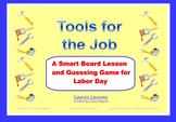 Labor Day Smart Notebook Lesson, Game and Printables:  Too