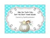 Tooth Fairy Short Vowel Sort