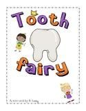 Tooth Fairy Unit