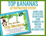Top Bananas-A Letter Mastery Unit and Precursor to Ball Words