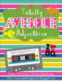 Totally Awesome Adjectives- Classroom or Hallway Hunt 3rd
